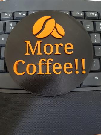 More Coffee Coaster