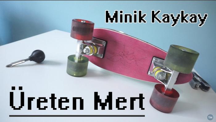 Mert's Cute Little Board - Mert'in Küçük Tatlı Kaykayı