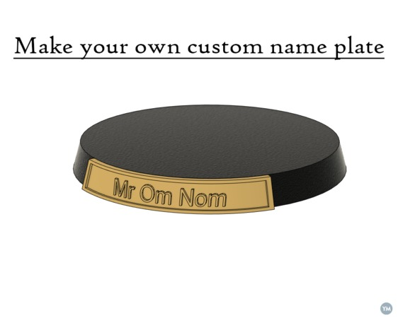 Make your own custom name plate for 40mm base